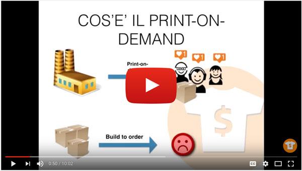 Video guida completa print-on-demand e commerce