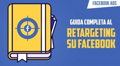 facebook retargeting guida completa