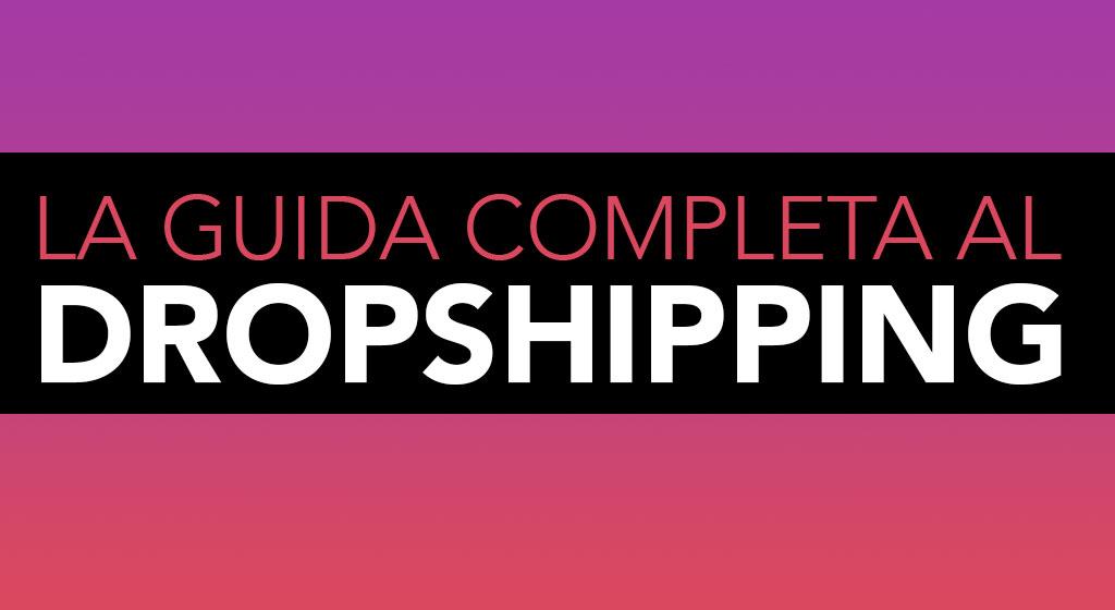 guida completa dropshipping
