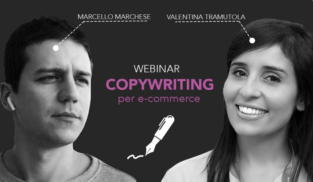 webinar marcello-marchese valentina-tramutola copywriting per e-commerce