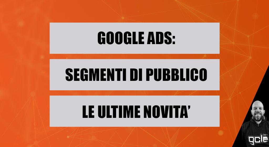 segmenti di pubblico google