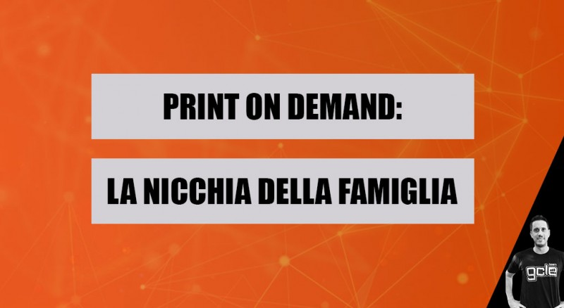 print-on-demand-nicchia-famiglia